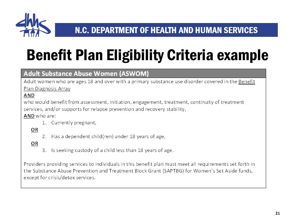 N.C. DEPARTMENT OF HEALTH AND HUMAN SERVICES Benefit Plan Eligibility Criteria example 21