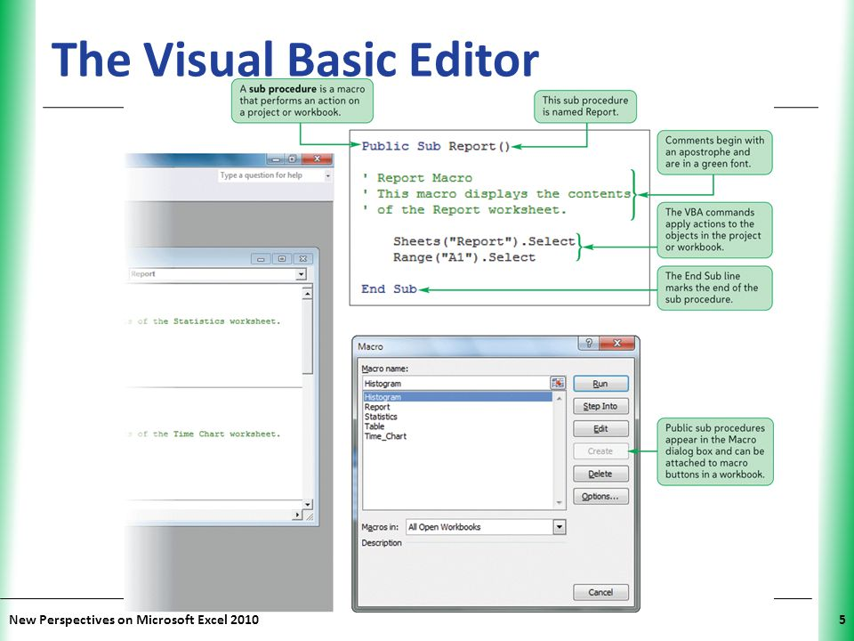 XP New Perspectives on Microsoft Excel 201036 Writing a Sub Procedure Charts and statistics in a workbook are based on defined names rather than cell references To display different data, change definition of the defined name