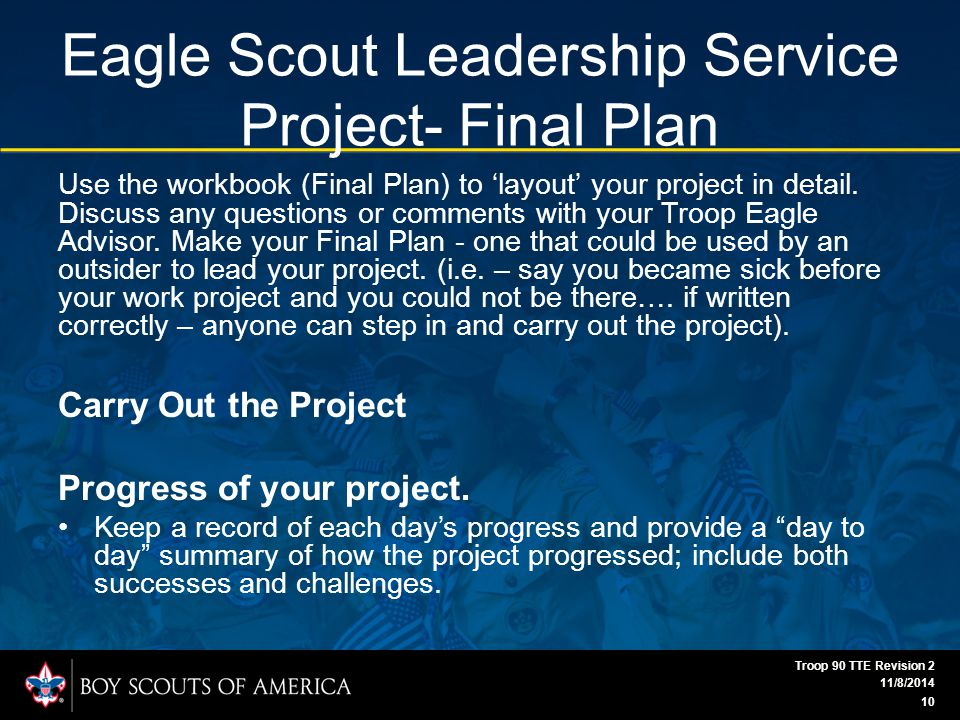 Eagle Scout Leadership Service Project- Final Plan Use the workbook (Final Plan) to 'layout' your project in detail.