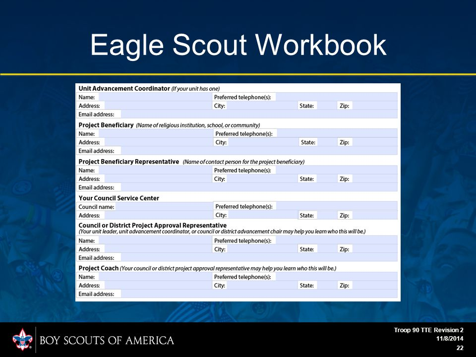 Eagle Scout Workbook 11/8/2014 Troop 90 TTE Revision 2 22