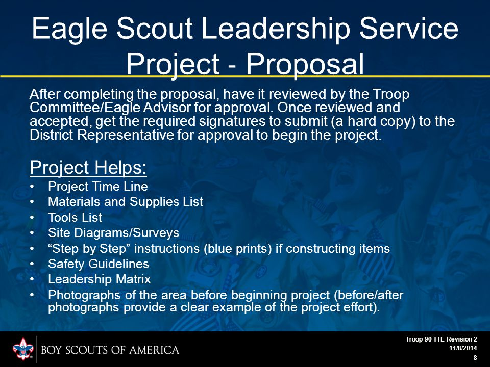 Eagle Scout Leadership Service Project ‐ Proposal Approval Signatures for Project Proposal Unit Committee Chair Scoutmaster Beneficiary District 11/8/2014 Troop 90 TTE Revision 2 9
