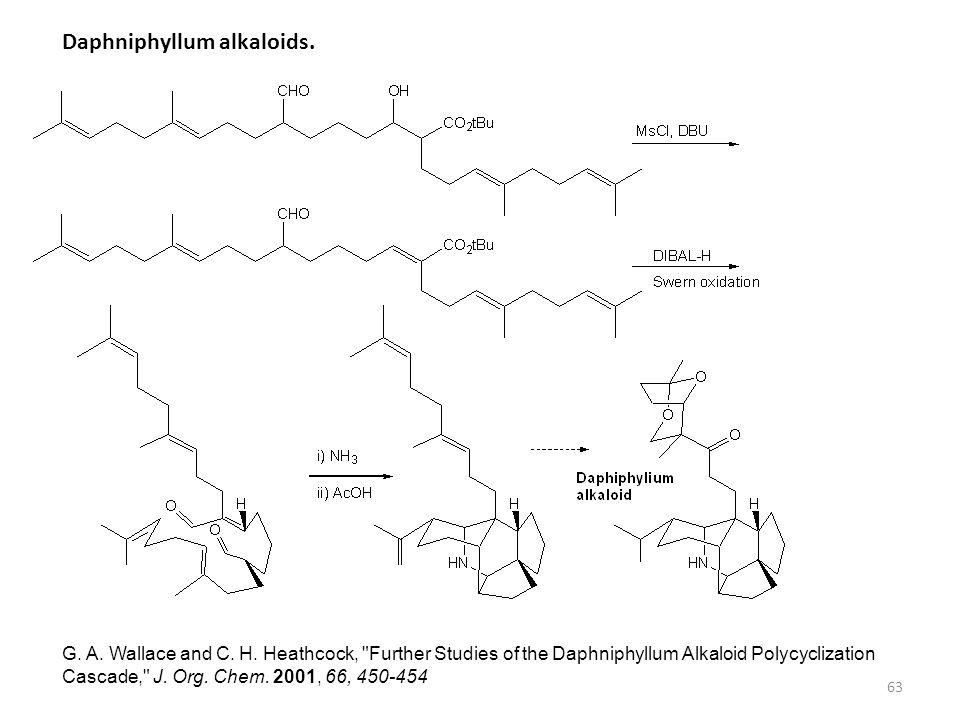63 Daphniphyllum alkaloids. G. A. Wallace and C. H. Heathcock,