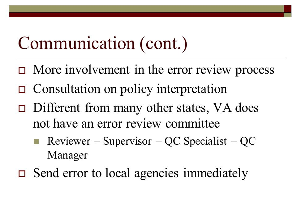 Monitoring and Evaluation Unit  SNAP Case Readers - #1 Best Practice 30+ years experience Review cases from a QC perspective not an eligibility worker supervisor role Strategically placed in local agencies across the Commonwealth Targeted reviews: intake, prior to authorization, cases with income, timeliness, denials, etc.