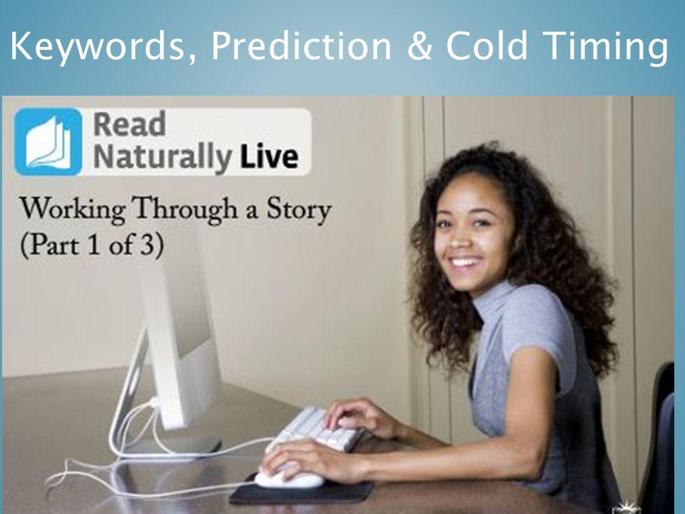 Keywords, Prediction & Cold Timing