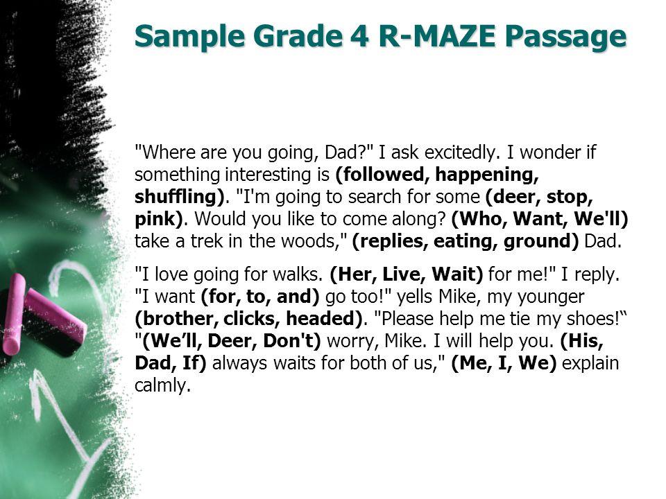 Sample Grade 4 R-MAZE Passage