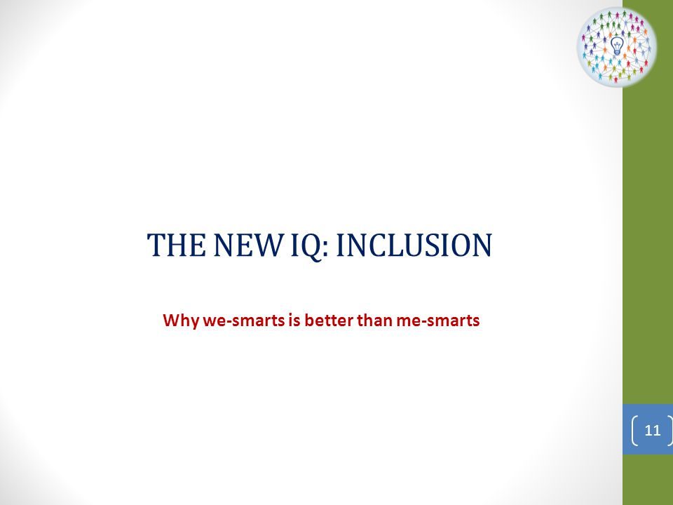 Inclusion Defined Inclusion is Inclusion is… the degree to which an employee perceives that he or she is an esteemed member of the work group through his or her needs for belongingness and uniqueness. 12