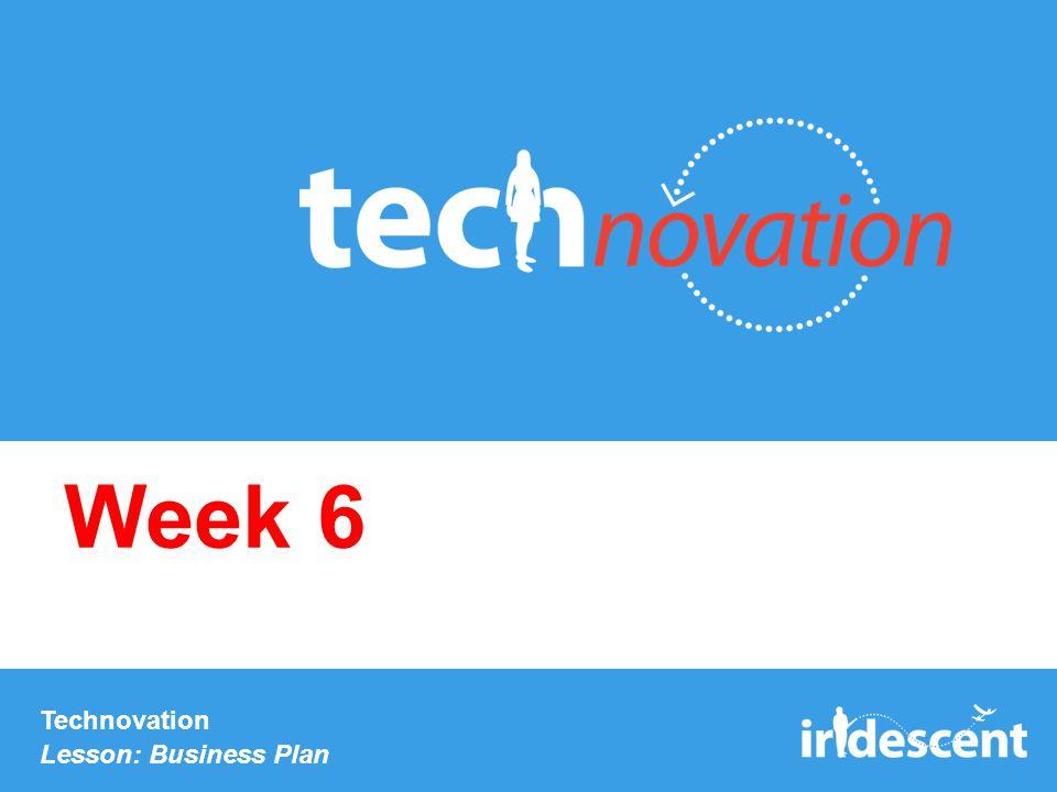 Technovation Lesson: Business Plan Week 6