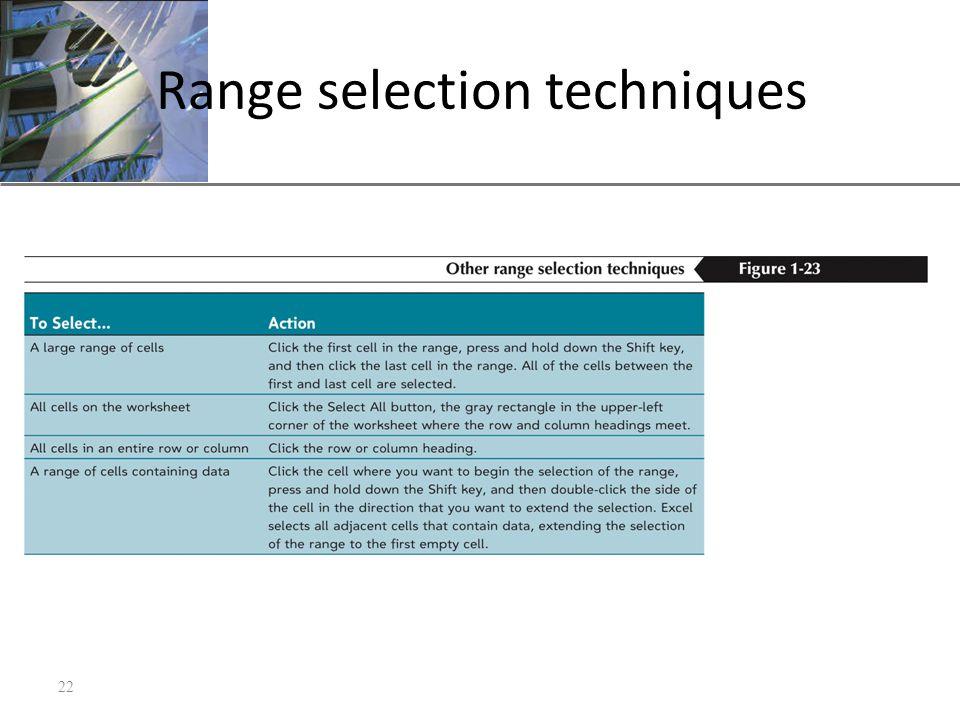 XP Range selection techniques 22