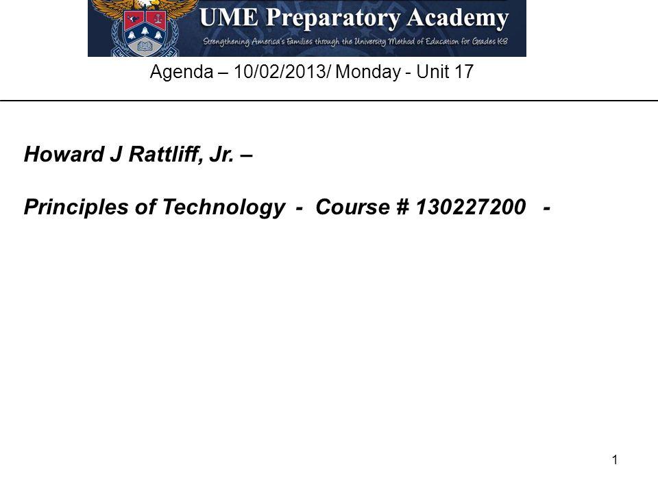 1 Agenda – 10/02/2013/ Monday - Unit 17 Howard J Rattliff, Jr.