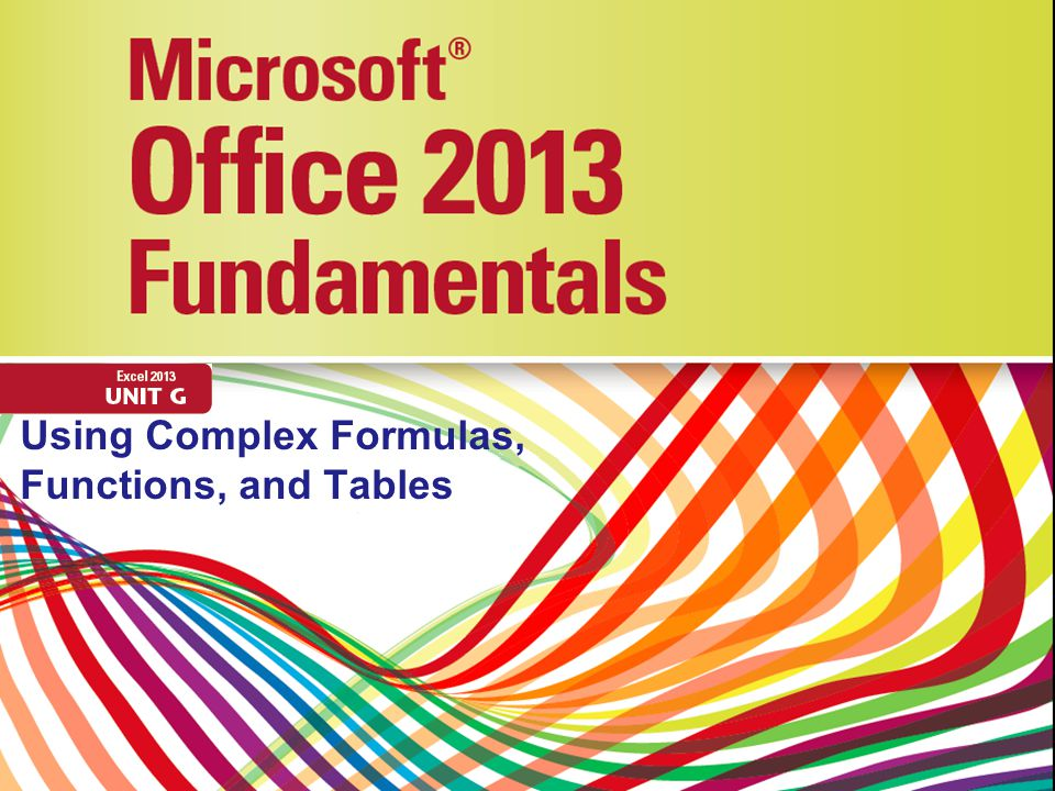 Using Complex Formulas, Functions, and Tables