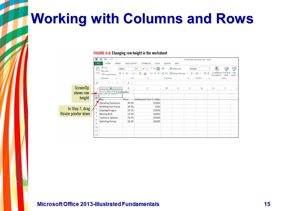 Working with Columns and Rows 15Microsoft Office 2013-Illustrated Fundamentals