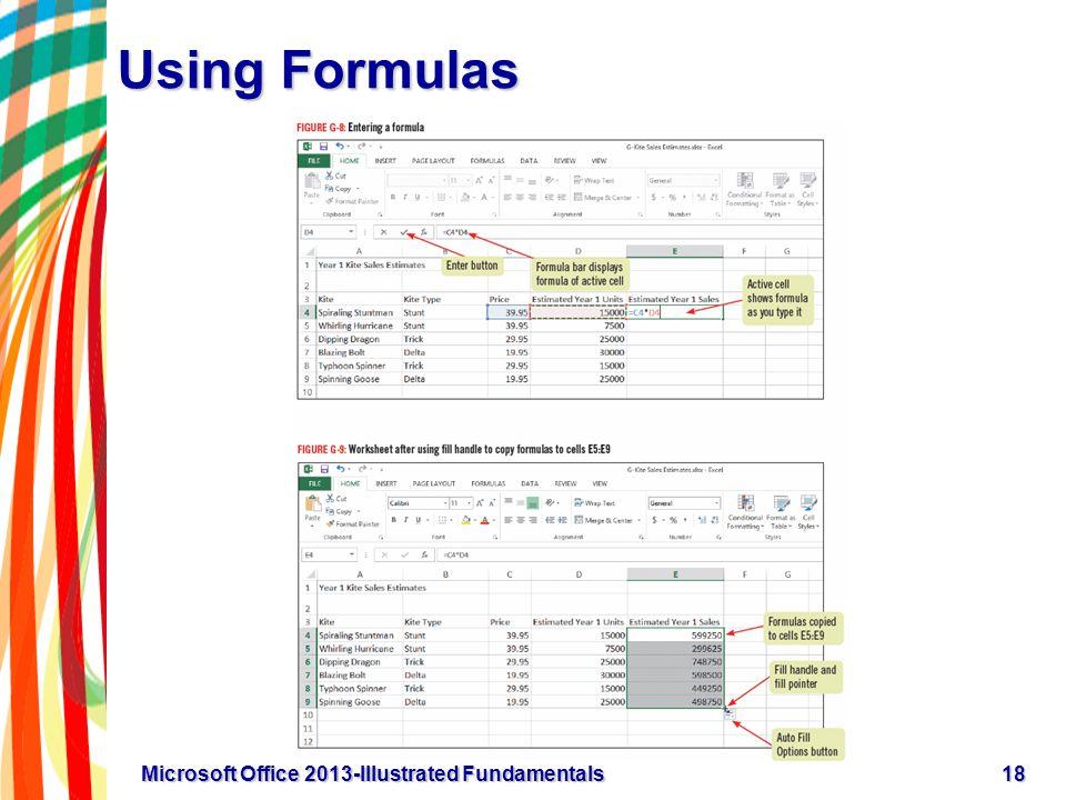 Using Formulas 18Microsoft Office 2013-Illustrated Fundamentals