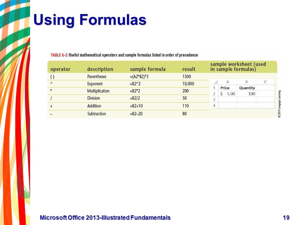 Using Formulas 19Microsoft Office 2013-Illustrated Fundamentals