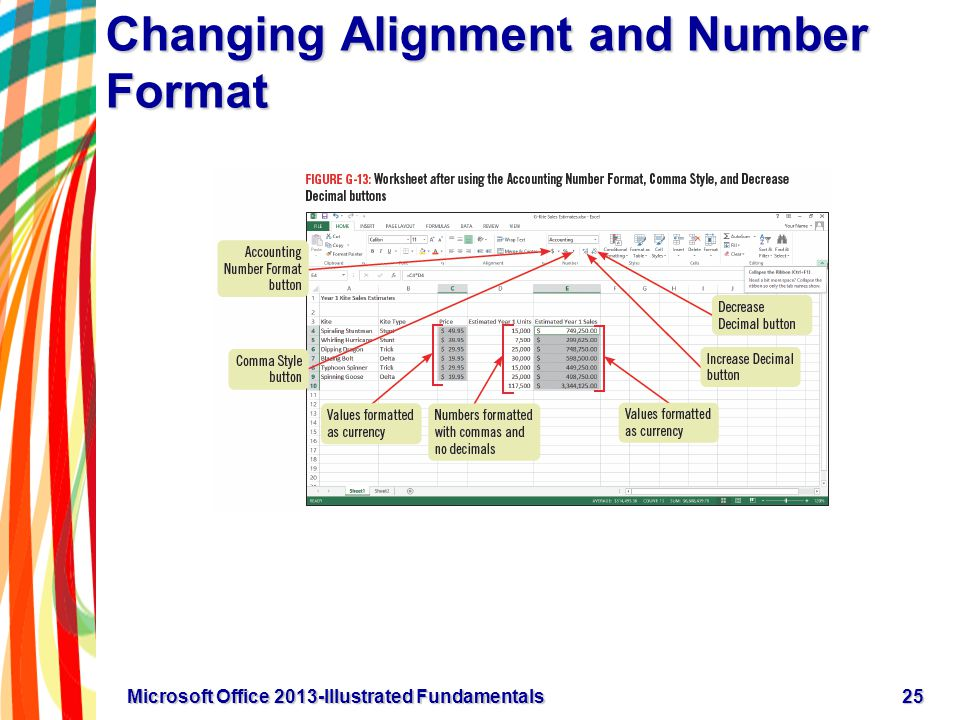 Changing Alignment and Number Format 25Microsoft Office 2013-Illustrated Fundamentals
