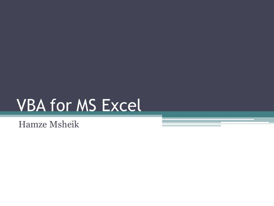 VBA for MS Excel Hamze Msheik