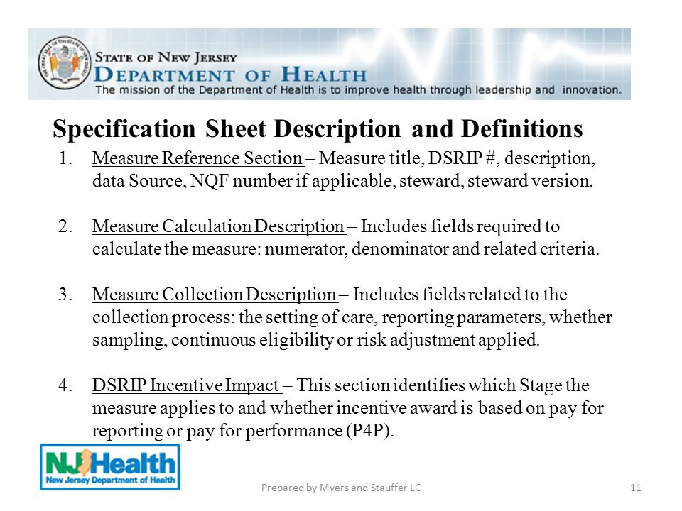 Specification Sheet Description and Definitions 1.Measure Reference Section – Measure title, DSRIP #, description, data Source, NQF number if applicab