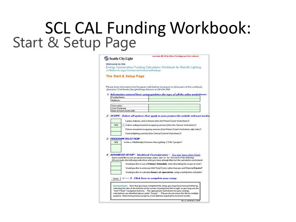 5 SCL CAL Funding Workbook: Start & Setup Page