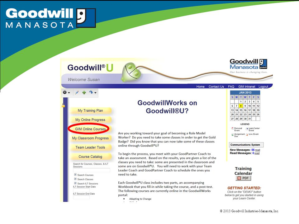 © 2013 Goodwill Industries-Manasota, Inc.