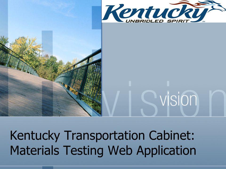 Kentucky Transportation Cabinet: Materials Testing Web Application