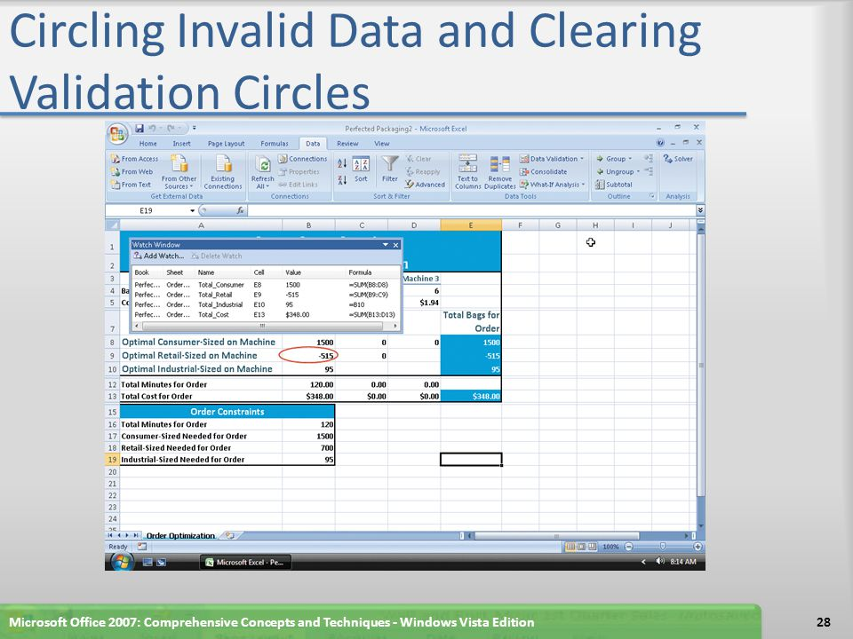 Circling Invalid Data and Clearing Validation Circles Microsoft Office 2007: Comprehensive Concepts and Techniques - Windows Vista Edition28