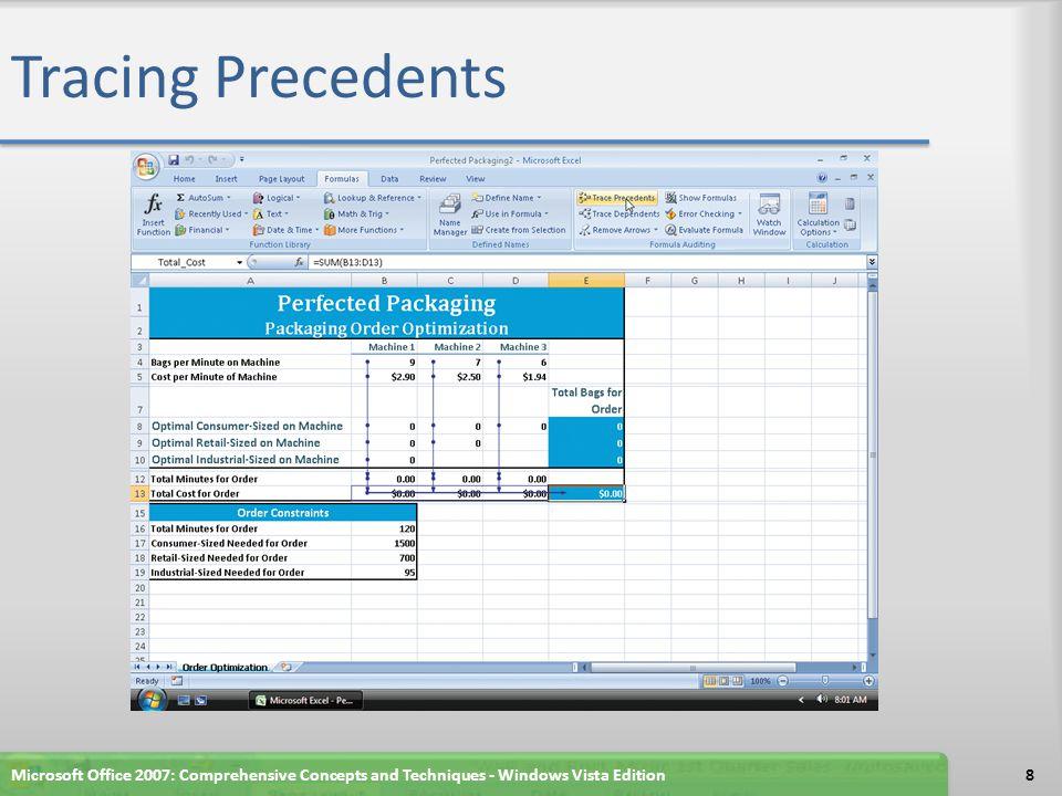 Tracing Precedents Microsoft Office 2007: Comprehensive Concepts and Techniques - Windows Vista Edition8