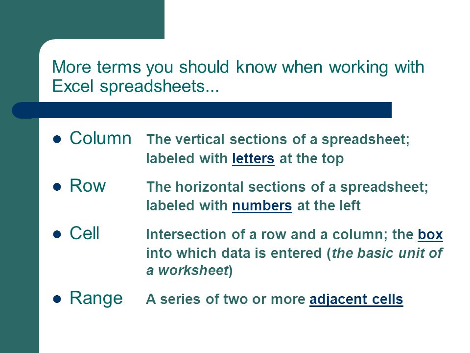 More terms you should know when working with Excel spreadsheets...