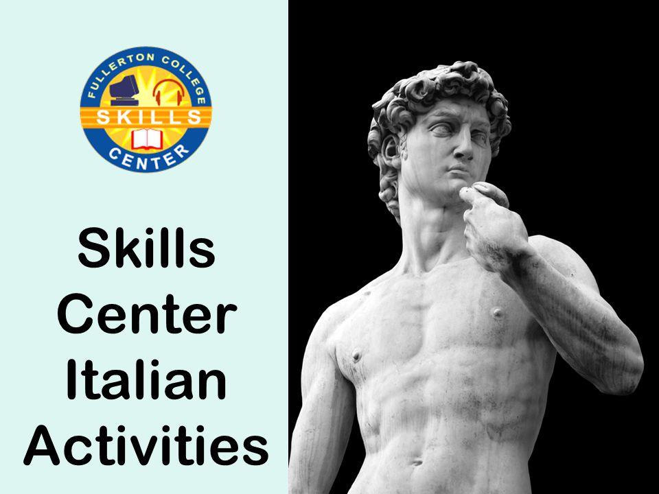 Skills Center Italian Activities