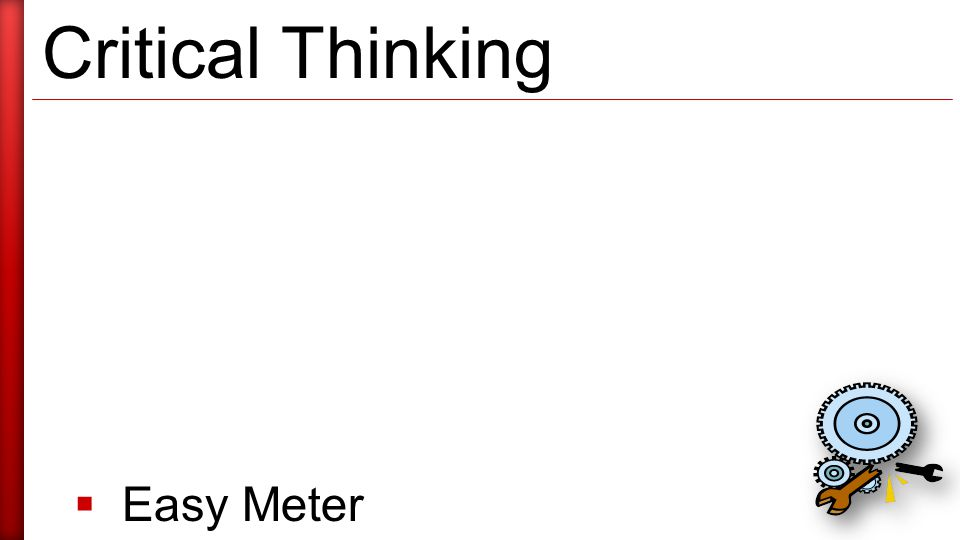 Critical Thinking  Easy Meter