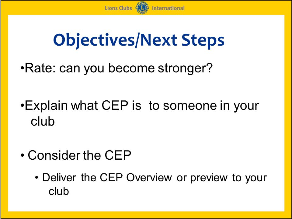 Objectives/Next Steps Rate: can you become stronger.