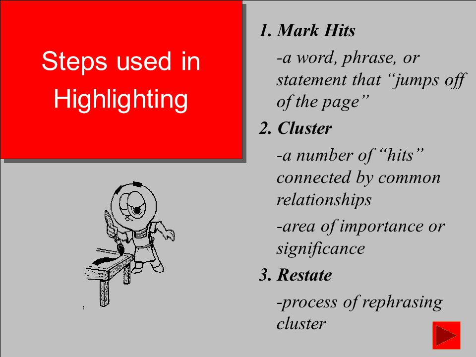 Highlighting Is used as a convergent tool Aids in screening, selecting, and sorting options Used with large number of options Developed by: Don Treffinger and Roger Firestein ('83) Reference: A-Ha Jordan Ayan