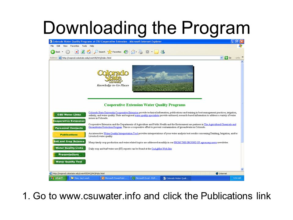 Downloading the Program 1. Go to www.csuwater.info and click the Publications link