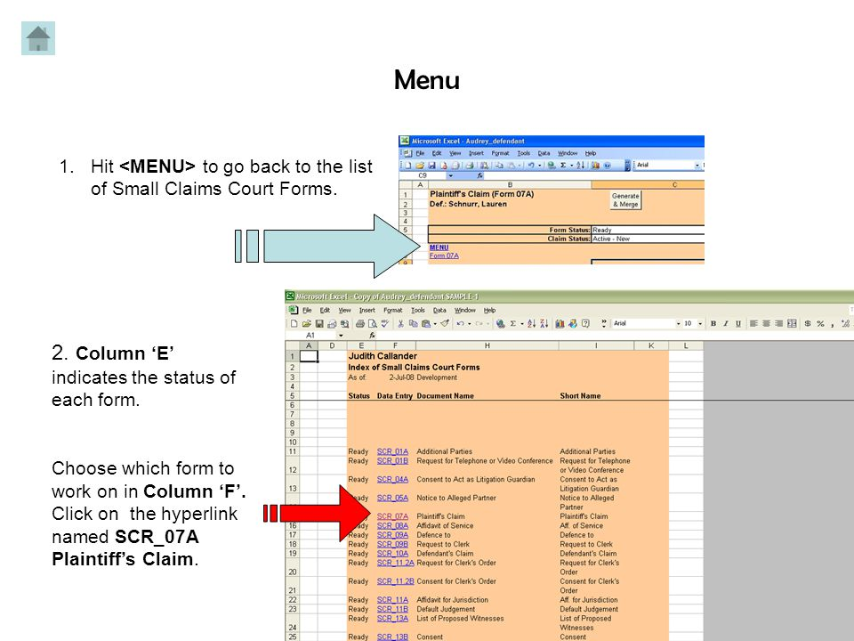 Excel Workbook (.xls) Use this button to go back to your where you'll have an interactive list of all the required forms.