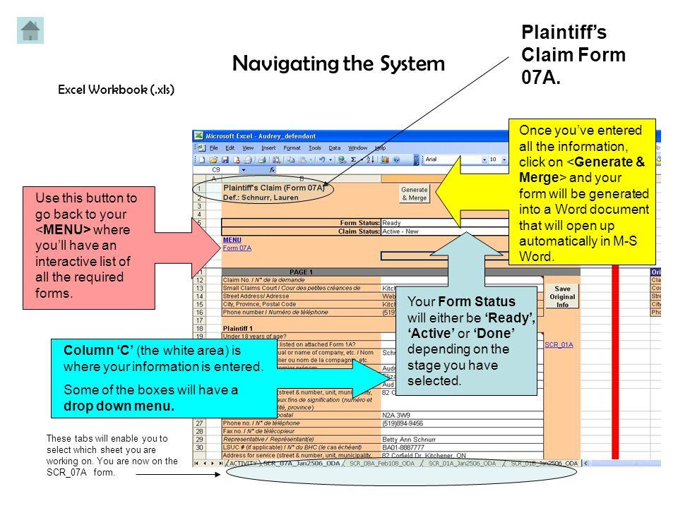 LEGAL ACTION MANAGEMENT SYSTEM PLAINTIFF'S CLAIM FORM 07A