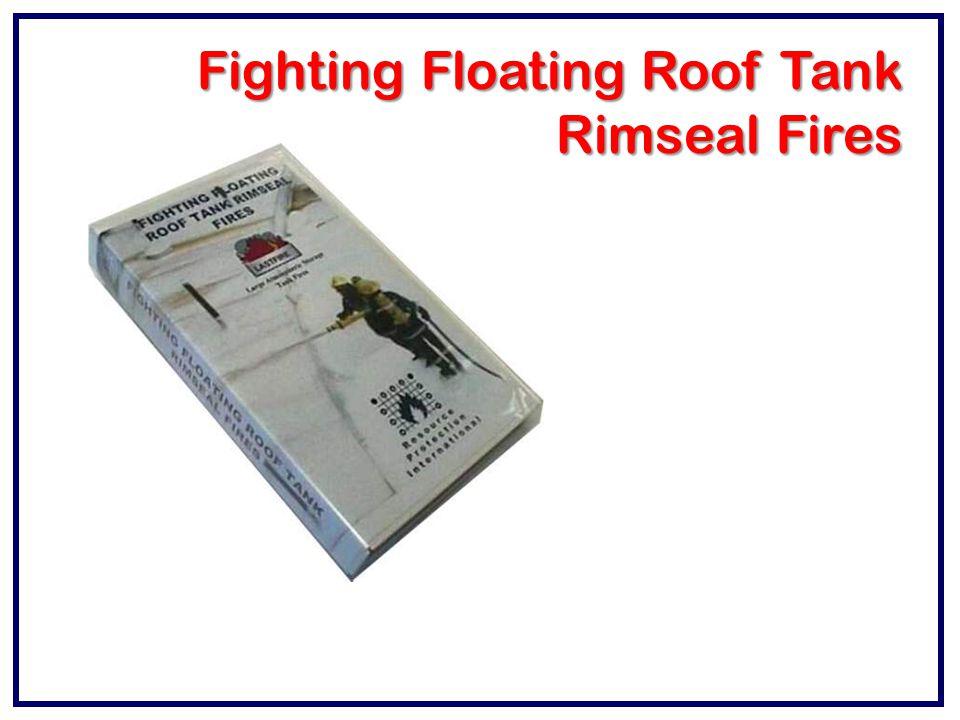 Fighting Floating Roof Tank Rimseal Fires