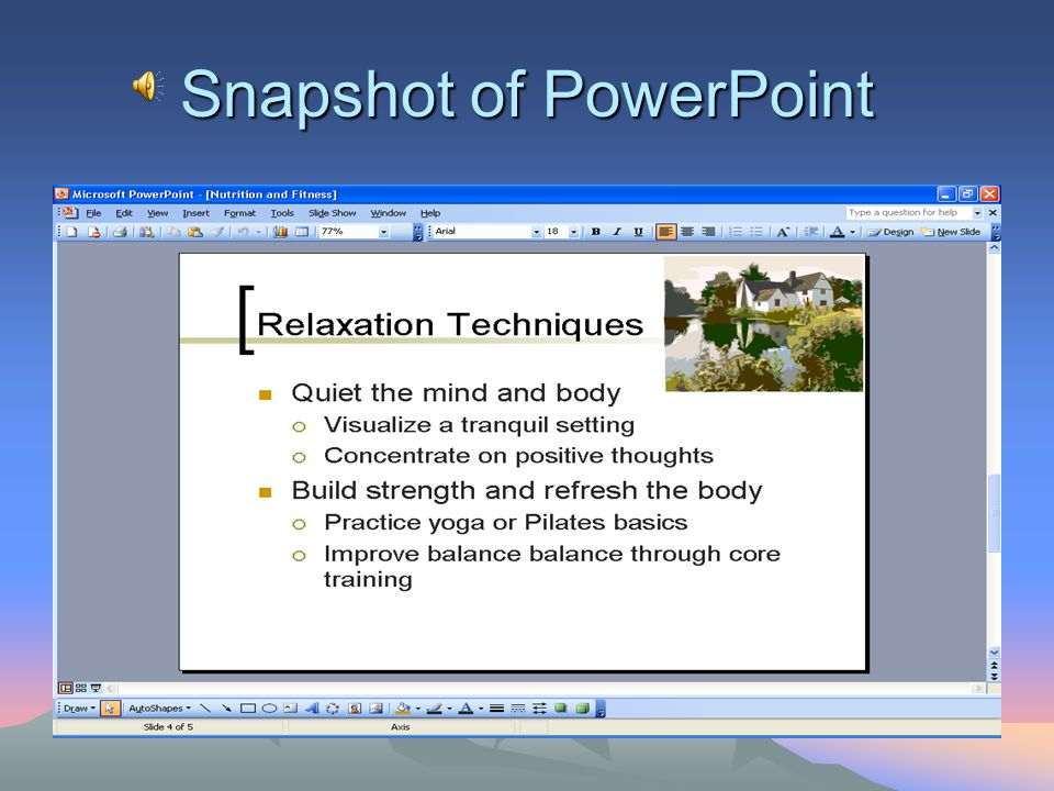 Things learned in PowerPoint How to create a title slide How to change the slide layout How to add an animation scheme How to add a movie clip