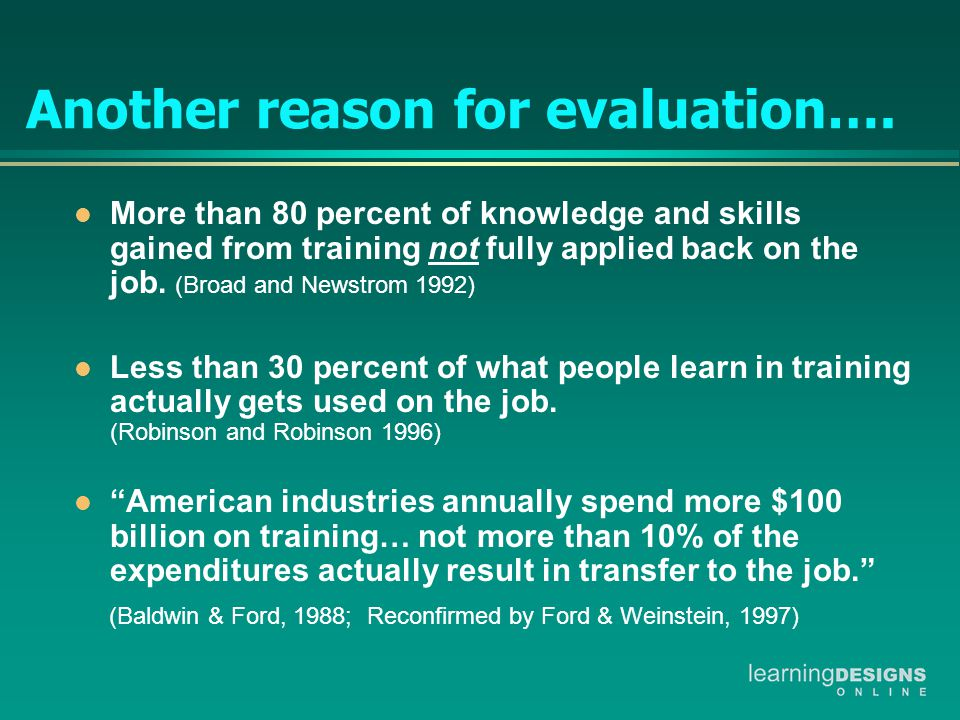 Another reason for evaluation….