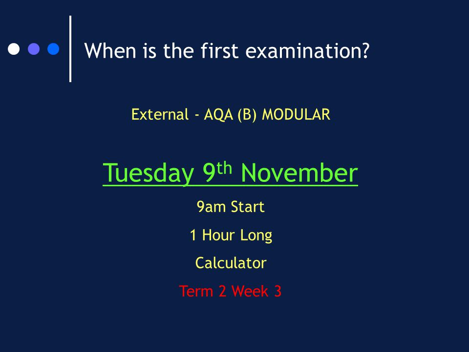 When is the first examination.