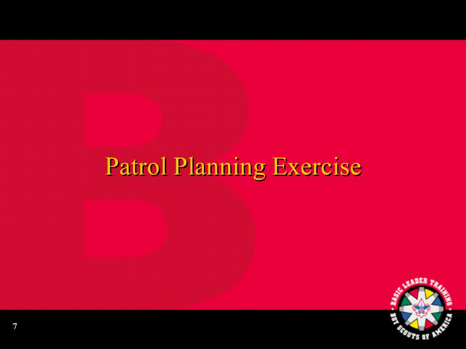 6 Planning Items to Consider Boards of review Courts of honor Year-round recruiting plan Webelos-to-Scout transition Boards of review Courts of honor Year-round recruiting plan Webelos-to-Scout transition Monthly activities Service/conservation project Troop Leadership Training (TLT)