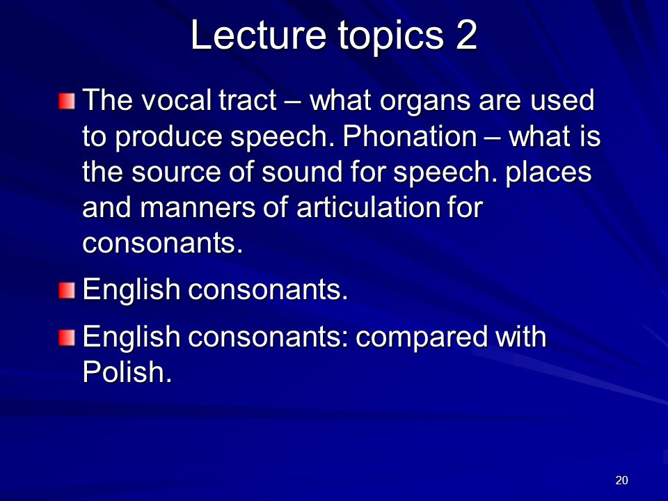 19 Lecture topics 1 Introduction. Course aims and overview.
