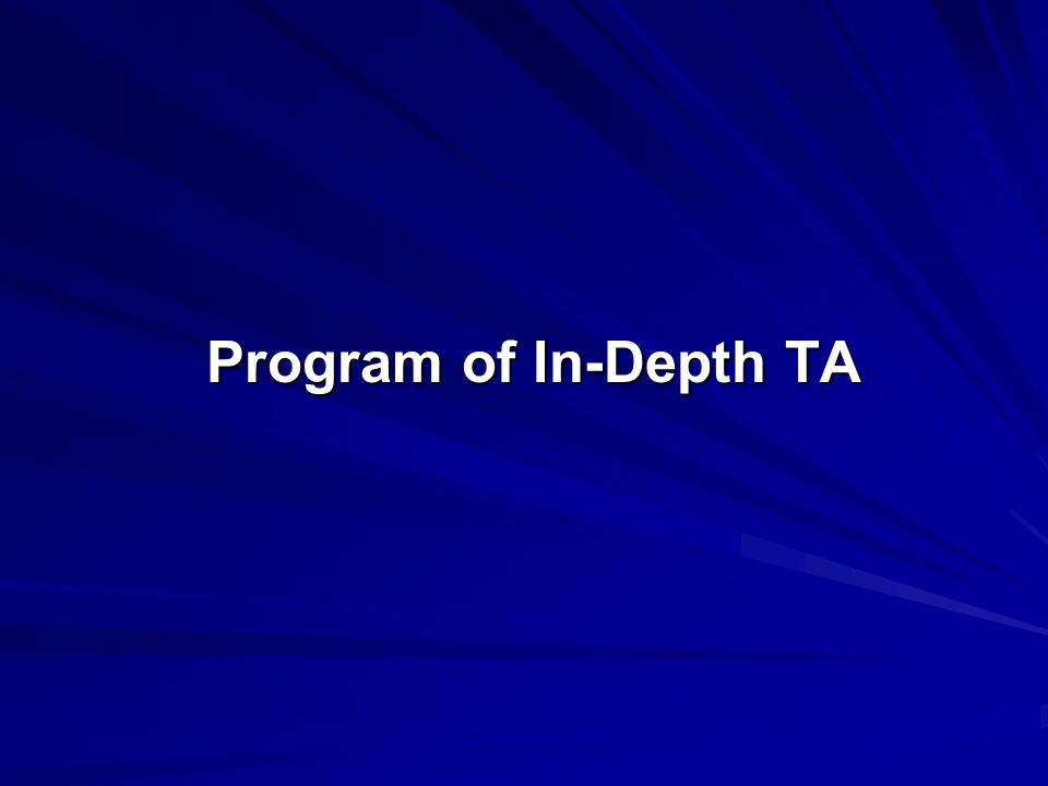 Program of In-Depth TA
