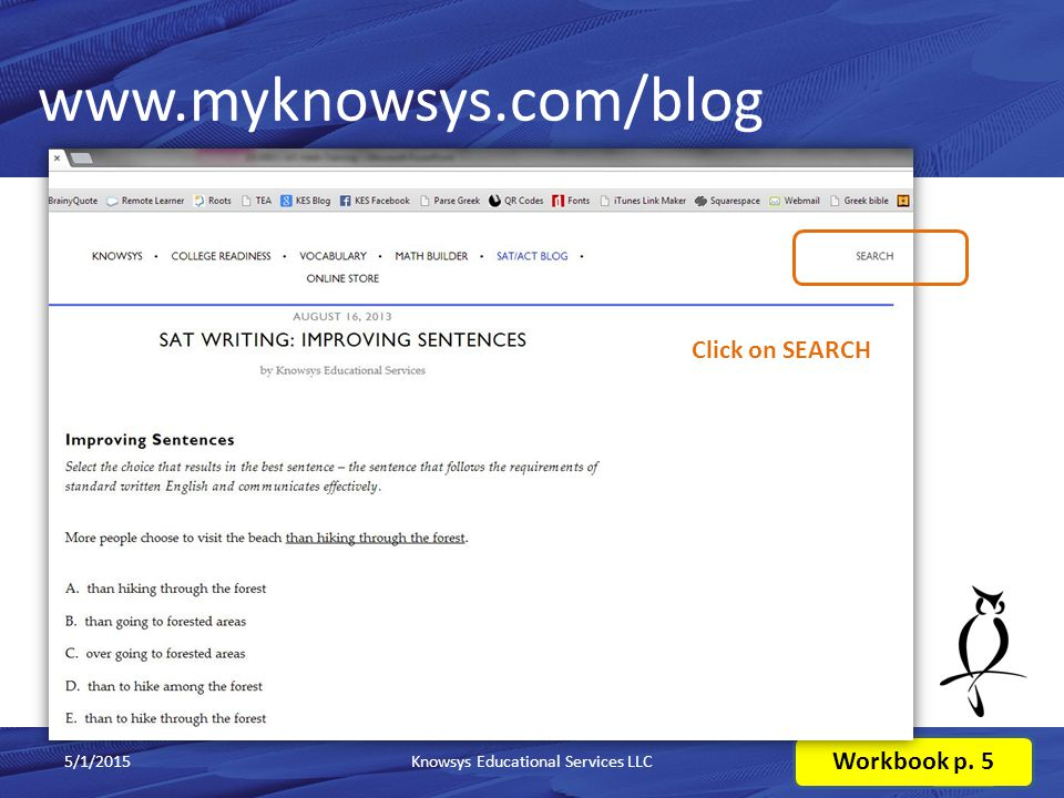 www.myknowsys.com/blog 5/1/2015Knowsys Educational Services LLC10 Workbook p. 5 Click on SEARCH