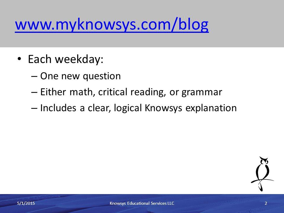 www.myknowsys.com/blog 5/1/2015Knowsys Educational Services LLC3 question method