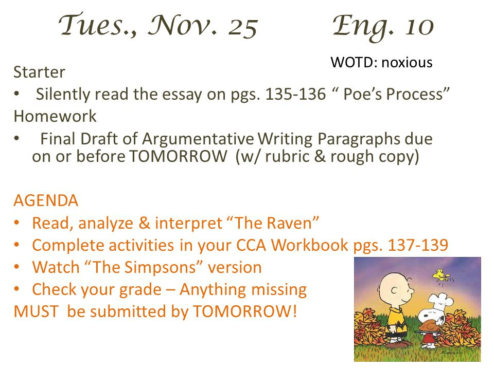 Tues., Nov. 25 Eng. 10 WOTD: noxious Starter Silently read the essay on pgs.