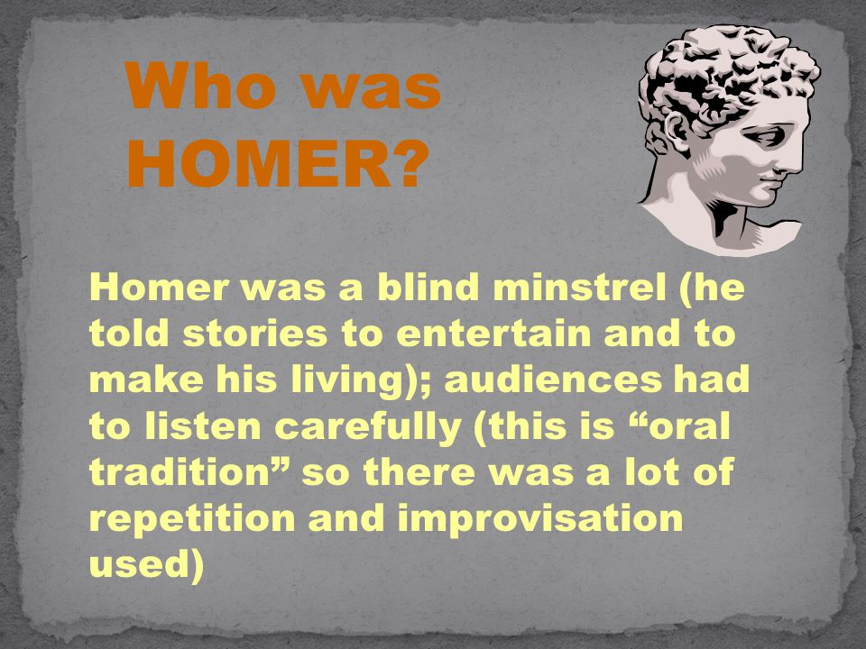 Who was HOMER.