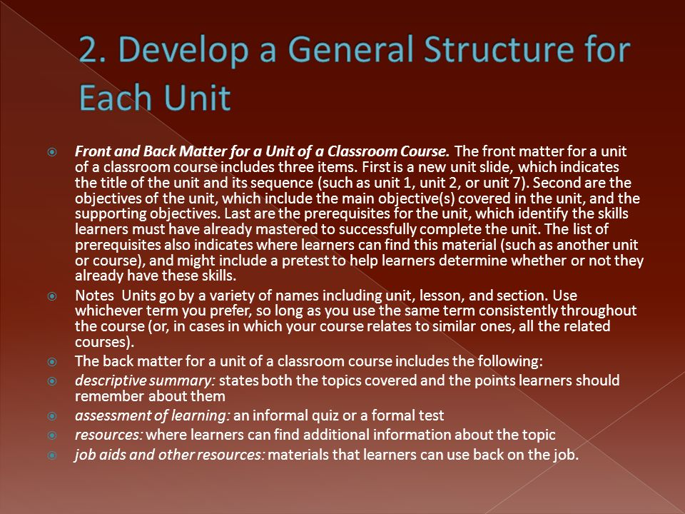  Front and Back Matter for a Unit of a Classroom Course. The front matter for a unit of a classroom course includes three items. First is a new unit