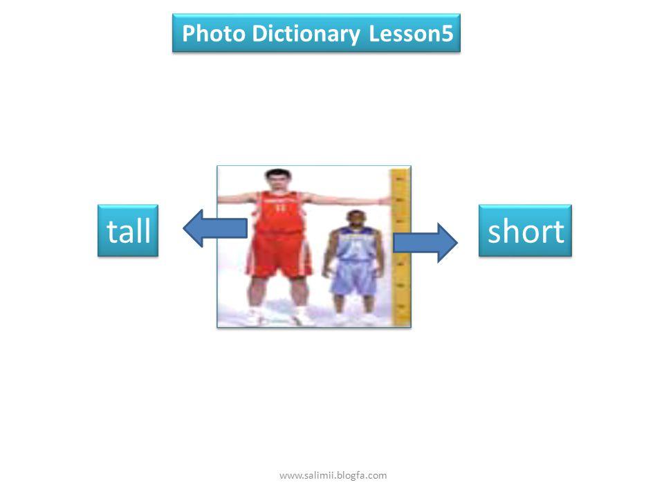 HeightAgeRelationshipName tall42Ali's unche R ahman short39Saeed's fatherAli tall22Hosein's brotherAfshin short34Kimia's sisterParisa Lesson 5 Speakin