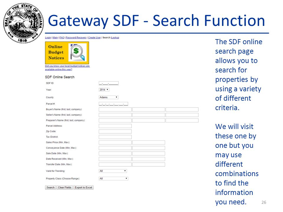 Gateway SDF - Search Function The SDF online search page allows you to search for properties by using a variety of different criteria.
