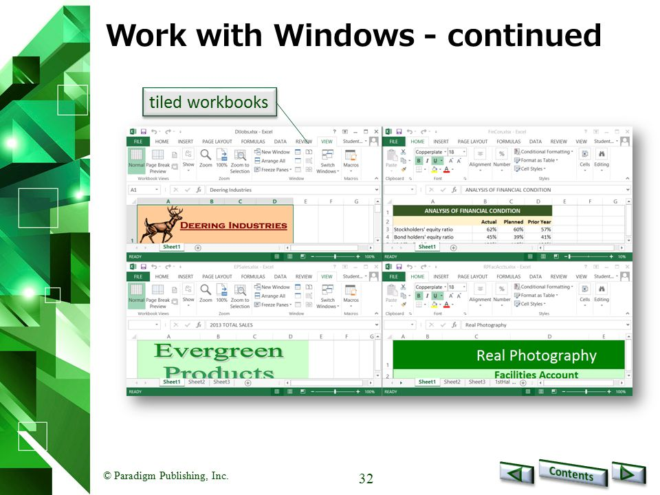 © Paradigm Publishing, Inc. 32 Work with Windows - continued tiled workbooks