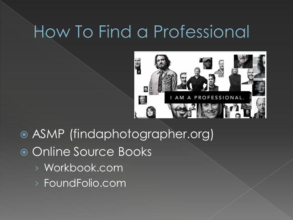  ASMP (findaphotographer.org)  Online Source Books › Workbook.com › FoundFolio.com