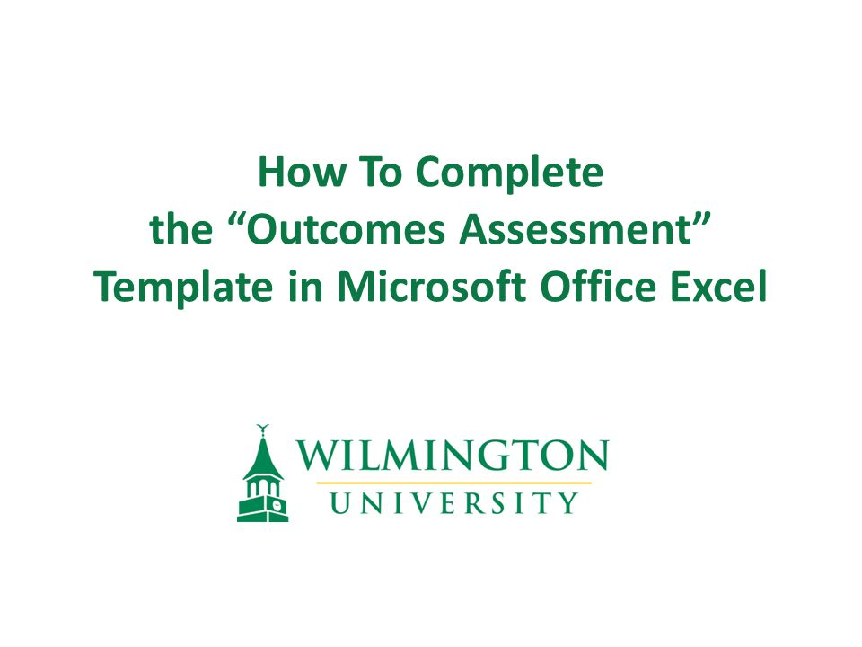 How To Complete the Outcomes Assessment Template in Microsoft Office Excel